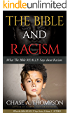 The Bible And Racism: What the Bible REALLY Says about Racism
