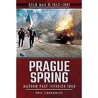 Prague Spring: Warsaw Pact Invasion, 1968