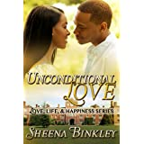 Unconditional Love (Love, Life, & Happiness Book 3)
