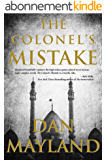 The Colonel's Mistake (A Mark Sava Spy Novel Book 1) (English Edition)