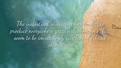 Amazoncom Irving Babbitt Famous Quotes Laminated Poster Print