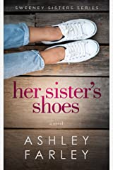 Her Sister's Shoes (Sweeney Sisters Book 1) Kindle Edition