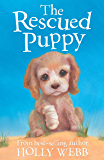 The Rescued Puppy (Holly Webb Animal Stories)