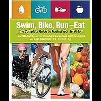 Swim, Bike, Run-Eat (English Edition)