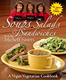 Soups, Salads & Sandwiches with the Micheff Sisters