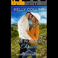 One Hundred Choices (An Aspen Cove Novel Book 12)