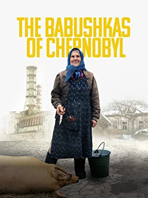 Amazon com: Watch The Babushkas of Chernobyl | Prime Video