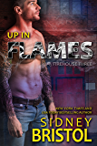 Up in Flames (Firehouse Three Book 1)