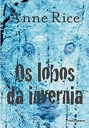 Os lobos da invernia (Crônicas do Lobo Livro 2)