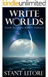 Write Worlds Your Readers Won't Forget (Toolkits for Emerging Writers Book 2)