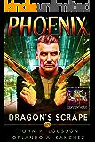 Dragon's Scrape: A Zeke Phoenix Supernatural Thriller (Badlands Paranormal Police Department Book 5)