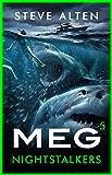 MEG: Nightstalkers (Megalodon Book 5)