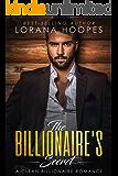 The Billionaire's Secret: A Clean Billionaire Romance (Sweet Billionaires Book 1)
