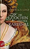 Die Köchin und der Kardinal: Roman