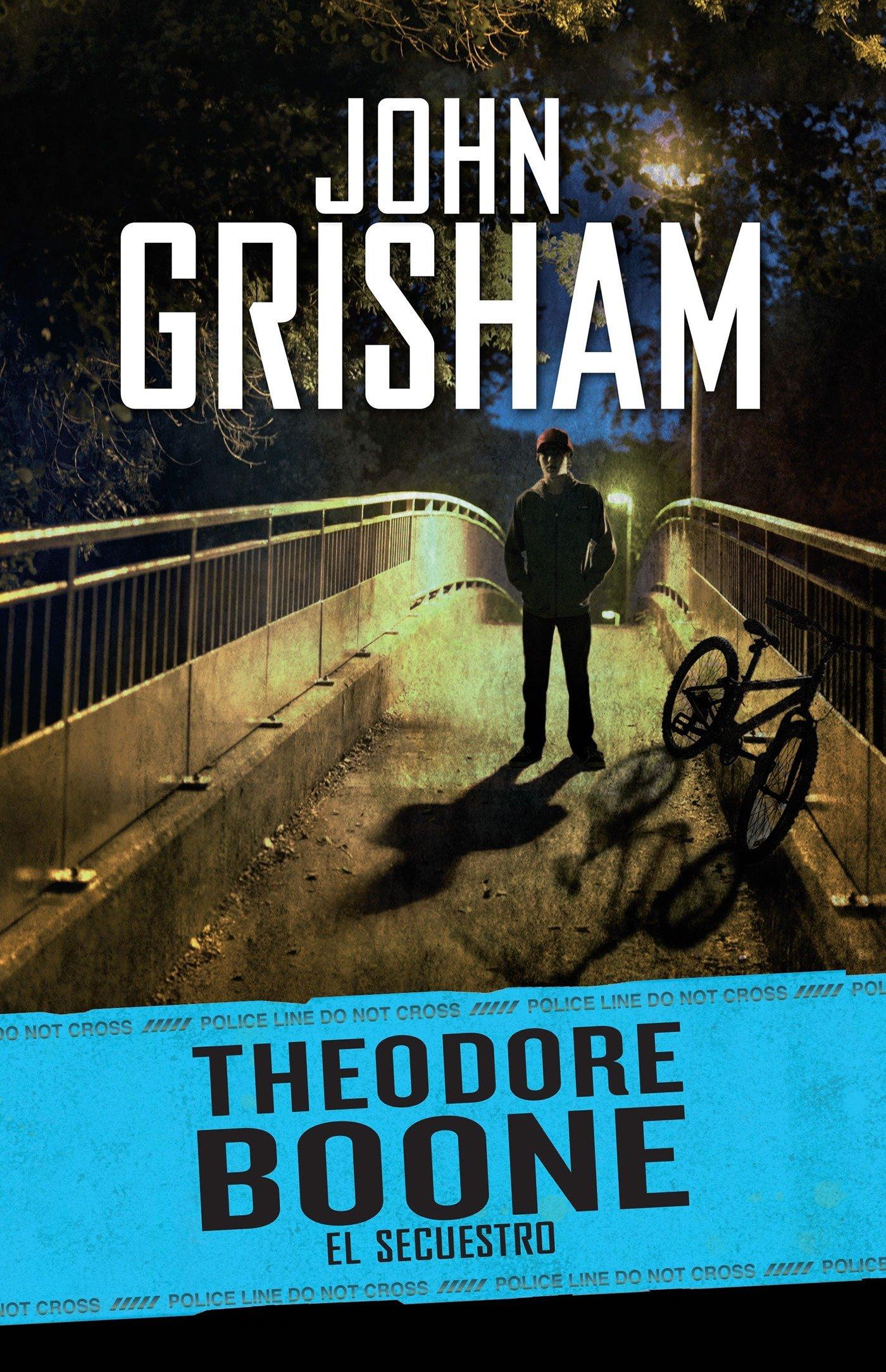 Theodore Boone 2. El secuestro (Spanish Edition): John Grisham: 9786073113809: Amazon.com: Books