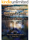 Skipper's Oath (The Frank Mattituck Series Book 1)
