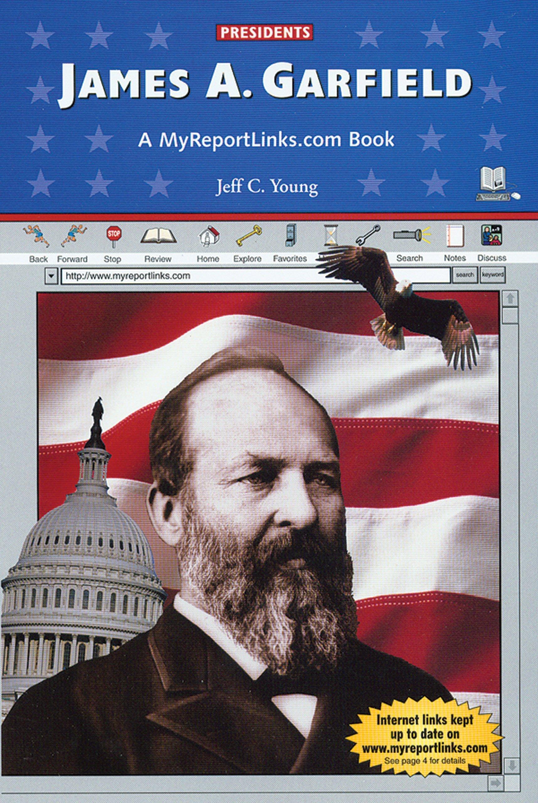 Download James A. Garfield: A MyReportLinks.com Book (Presidents) ebook