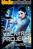 The Valkyrie Project: The Valkyrie Project Technothriller Series Book 1