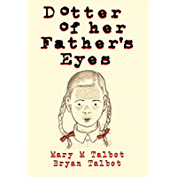 Dotter of Her Father's Eyes (English Edition)