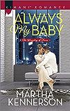 Always My Baby (The Kingsleys of Texas Book 523)