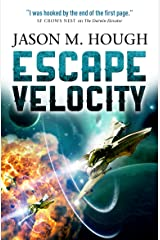 Escape Velocity: Dire Earth Duology #2 (The Darwin Elevator) Paperback