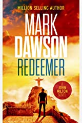 Redeemer: The twelfth gripping thriller in the million selling John Milton series (John Milton Thrillers Book 12) Kindle Edition