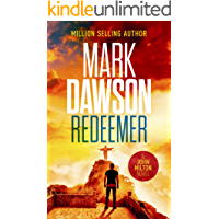 Redeemer: The twelfth gripping thriller in the million selling John Milton series (John Milton Thrillers Book 12)