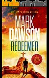 Redeemer (John Milton Thrillers Book 12)