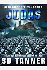 Judas: Dead Force Book 6 Kindle Edition