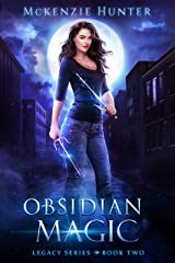 Obsidian Magic (Legacy Series Book 2) Kindle Edition