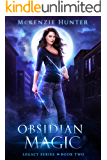 Obsidian Magic (Legacy Series Book 2)