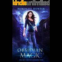 Obsidian Magic (Legacy Series Book 2)