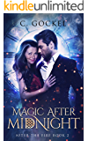 Magic After Midnight (After the Fire Book 2)