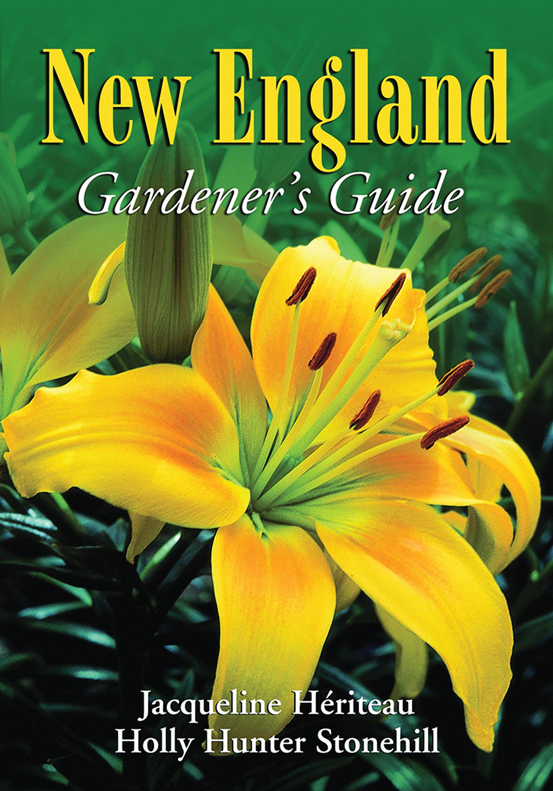 New England Gardener's Guide (Gardener's Guides)