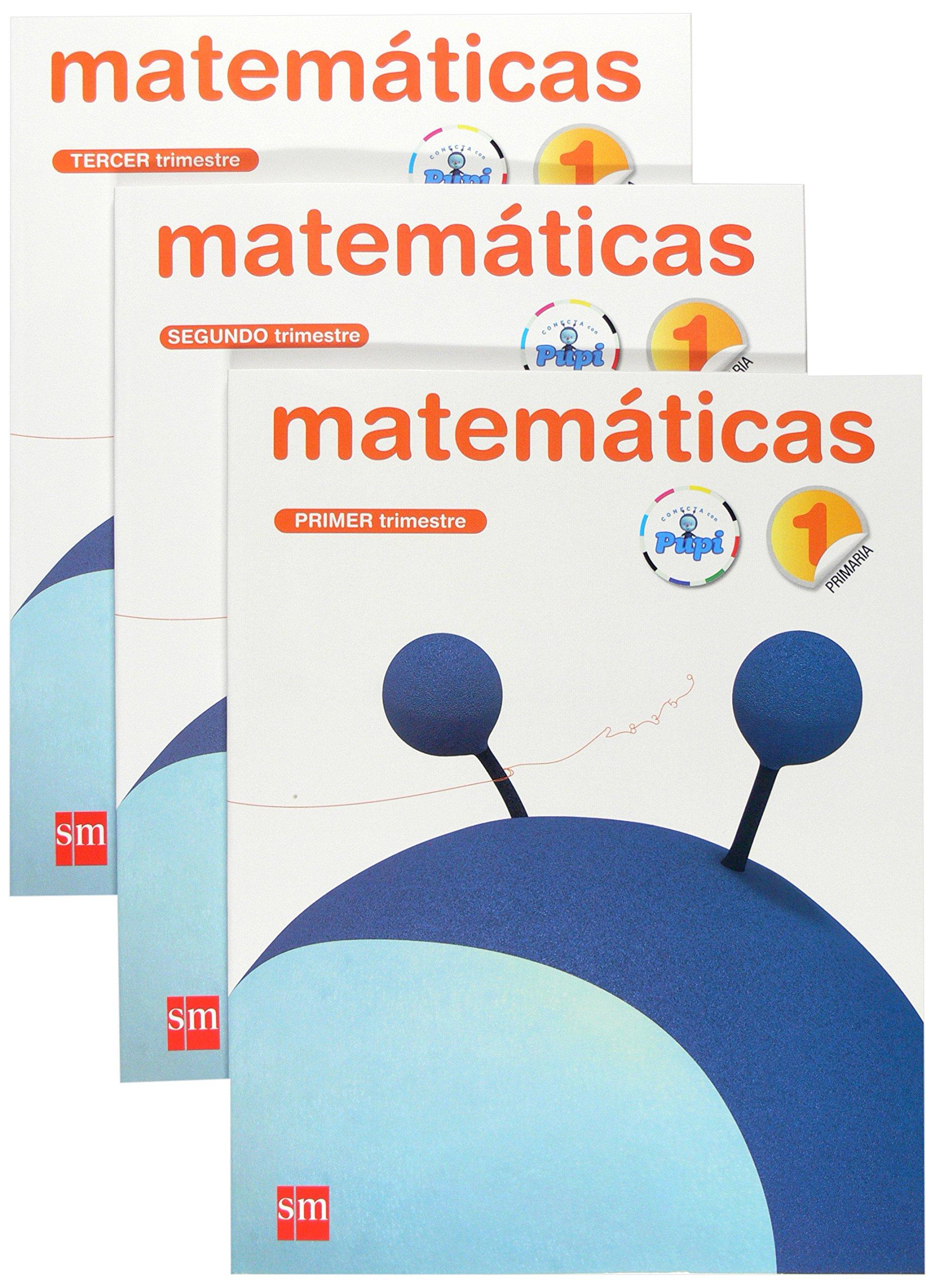 Matemáticas. 1 Primaria. Conecta con Pupi. Trimestres ...
