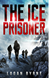 The Ice Prisoner (Grid Seekers Book Two) (English Edition)