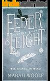 FederLeicht.Wie Nebel im Wind (FederLeichtSaga 5) (German Edition)