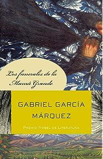 Los funerales de la Mamá Grande (Spanish Edition)