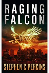 RAGING FALCON: A NOVEL Kindle Edition