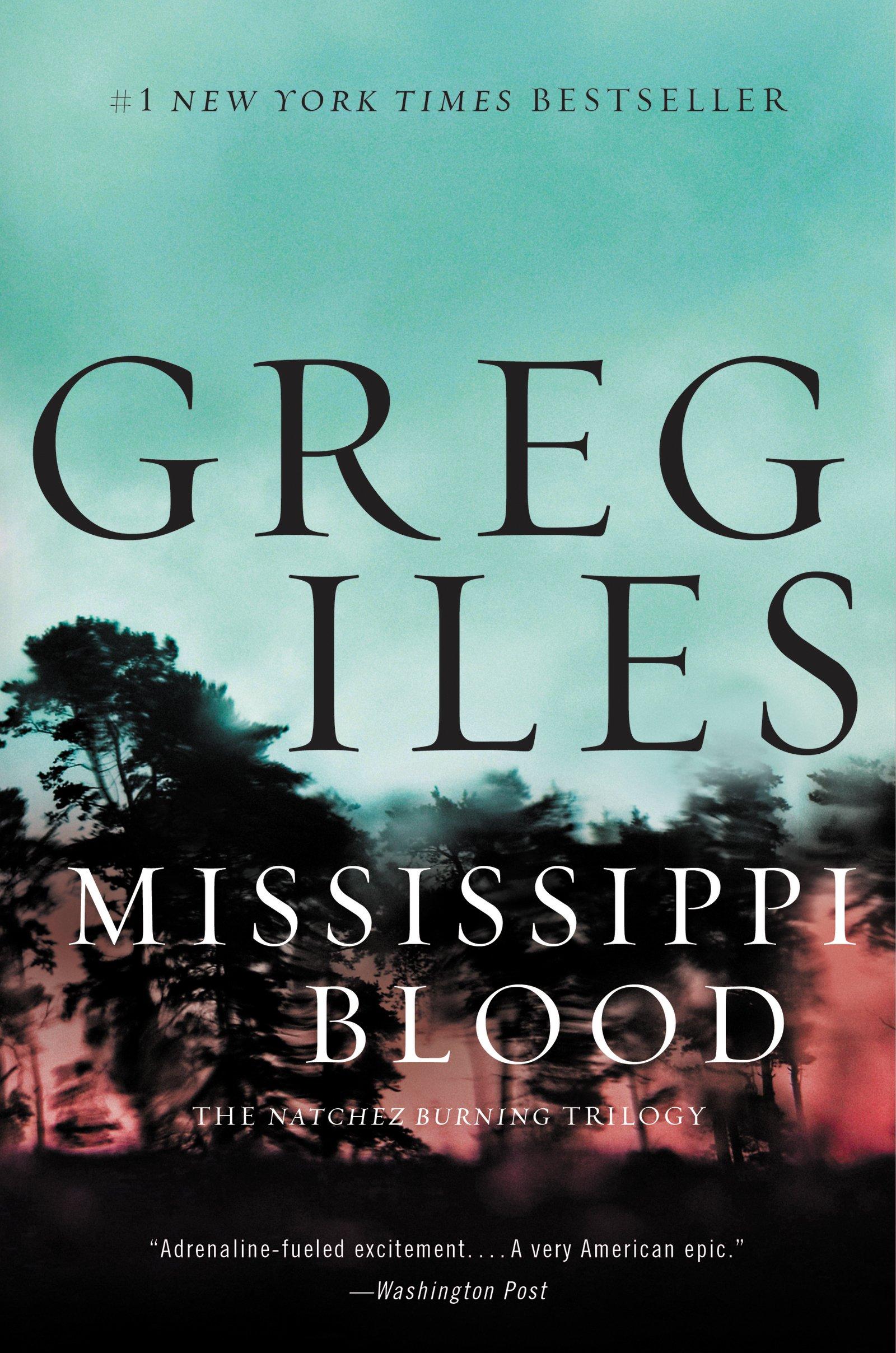 Mississippi Blood: A Novel (penn Cage Novels): Greg Iles: 9780062311153:  Amazon: Books