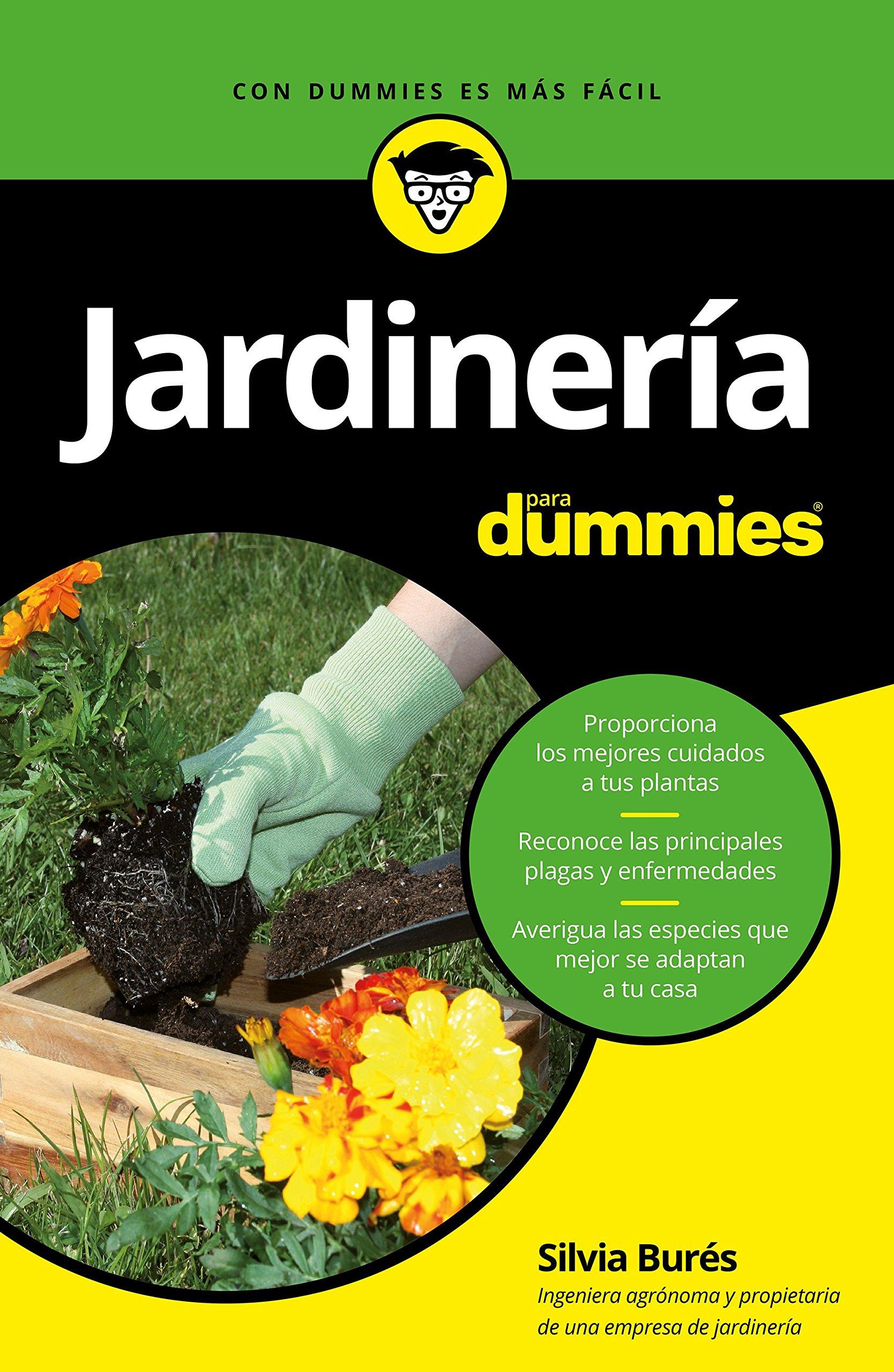 Jardinería para Dummies: Amazon.es: Burés, Silvia: Libros