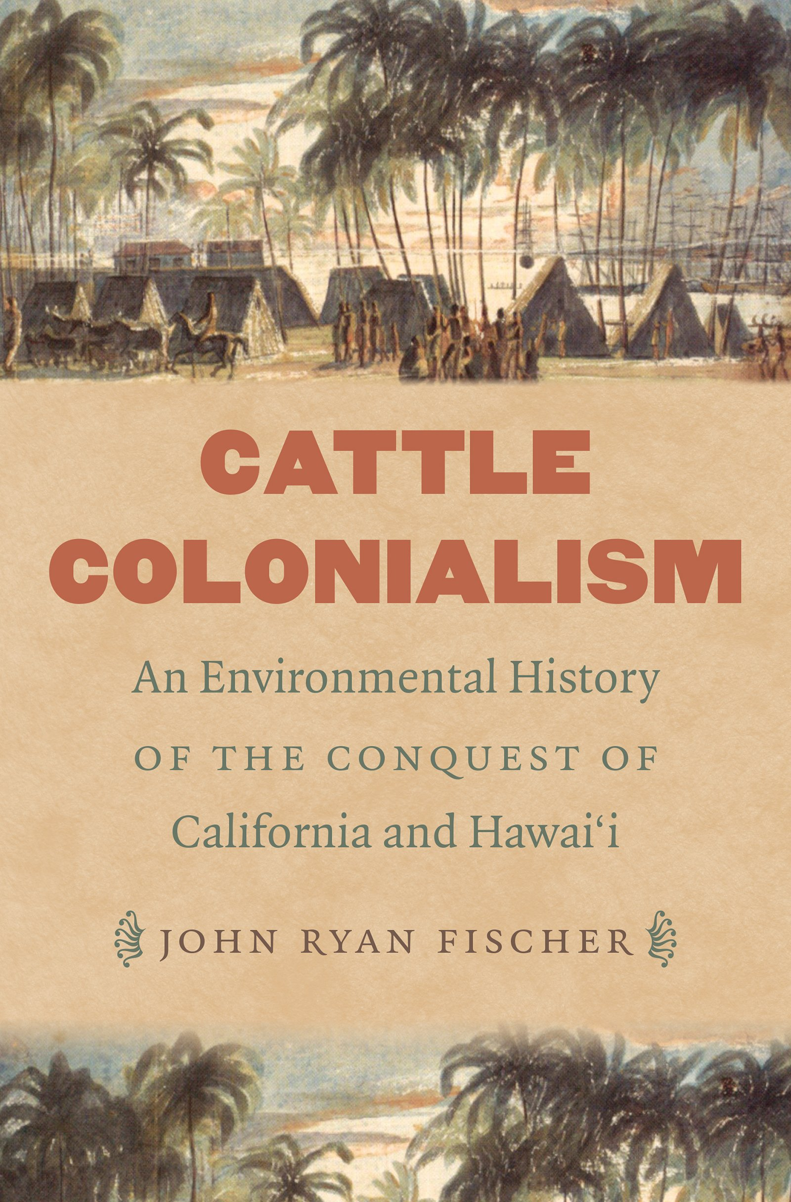 Download Cattle Colonialism: An Environmental History of the Conquest of California and Hawai'i (Flows, Migrations, and Exchanges) pdf