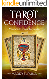 Read the Tarot with confidence: beginners & experts  (minors & court-cards)