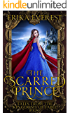 The Scarred Prince (Tales from the Kingdoms of Fable Book 1)