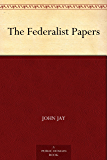 The Federalist Papers (English Edition)