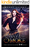 Wave of Smoke (Star Crossed Academy Book 3)