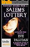 Wayward Pines: Salem's Lottery (Kindle Worlds Novella) (Wayward Witches Book 1)