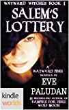Wayward Pines: Salem's Lottery (Kindle Worlds Novella) (Wayward Witches Book 1)