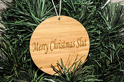blueape funny christmas tree ornaments for adults merry christmas slut funny gag gift - Funny Gag Gifts For Christmas