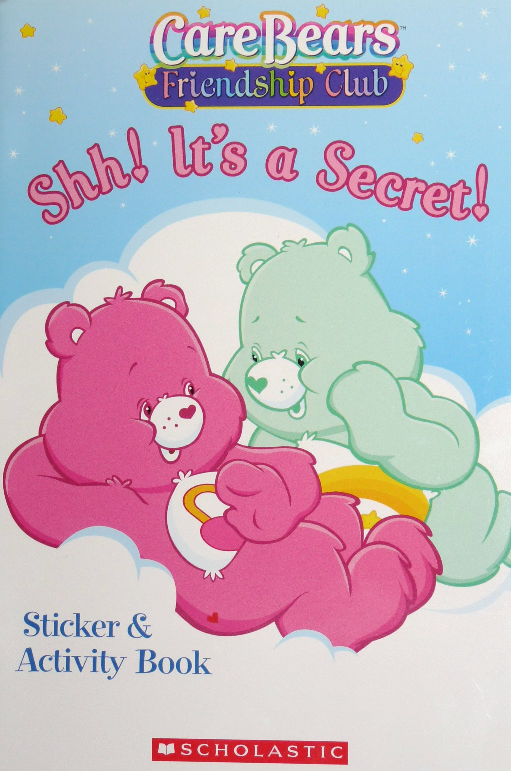 Download Care Bears Friendship Club Shh! It's a Secret! Sticker & Activity Book. ebook